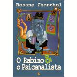 O Rabino e o Psicanalista (Ebook) - Rosane Chonchol