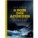 O som dos acordes (Ebook) - Lulu Martin