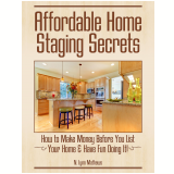 Affordable Home Staging Secrets (Ebook) -