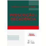 Prescrição e Decadência - Humberto Theodoro Junior