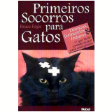 Primeiros Socorros Para Gatos - Bruce Fogle