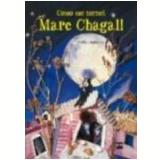 Como Me Tornei Marc Chagall - Bimba Landmann