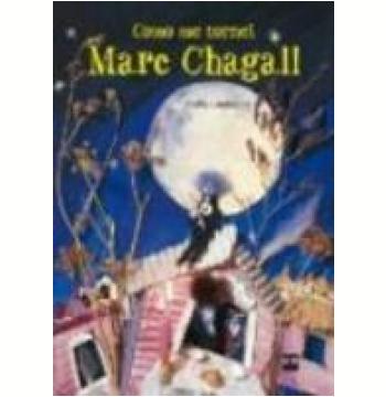Como Me Tornei Marc Chagall