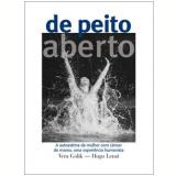 De Peito Aberto - Vera Golik, Hugo Lenzi
