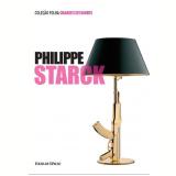 Philippe Starck (Vol. 01) - Cristina Morozzi