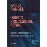 Direito Processual Penal - Paulo Rangel