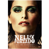 Nelly Furtado Live In Germany 2006 (DVD) - Nelly Furtado