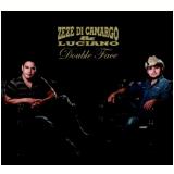 Zeze Di Camargo & Luciano - Double Face (CD) -