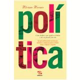Pol�tica - M�riam Moraes