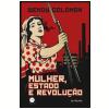 Mulher, Estado e revolu��o (Ebook)