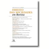 Direito Das Sociedades Em Revista - Ano 1 (mar�o 2009) Volume 1