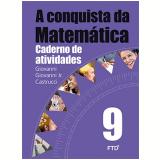 A Conquista Da Matemática - 9º Ano - Caderno De Atividades - José Ruy Giovanni, Giovanni Jr
