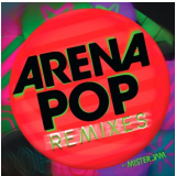Arena Pop - Remixes (CD) - Varios Interpretes