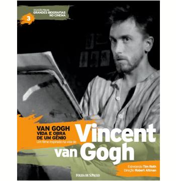 Van Gogh - Vida e Obra de um Gênio - Vincent Van Gogh (Vol.03)