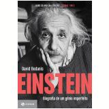 Einstein: Biografia De Um Gênio Imperfeito - David Bodanis