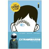Extraordinário - Edição Especial Com  Bastidores do Filme - R. J. Palacio