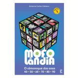 Mofol�ndia - Antonio Carlos Cabrera