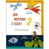 Que História É Essa? (Vol. 2)