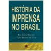 Hist�ria da Imprensa no Brasil