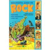 Quarenta Anos de Rock (Vol. 3) - Furio Lonza, S�rgio Marinho