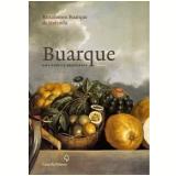 Buarque: Uma Família Brasileira – Romance - Bartolomeu Buarque de Holanda