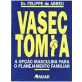 Vasectomia - Felippe de Abreu