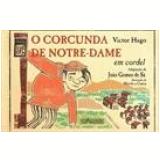 O Corcunda de Notre-Dame em Cordel - João Gomes de Sá