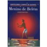 Menino de Belém - Bartolomeu Campos de Queirós