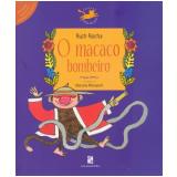 O Macaco Bombeiro - Ruth Rocha