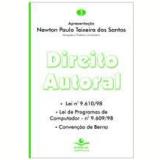 Direito Autoral Lei Nº 9.610/98 - Newton Paulo Teixeira dos Santos