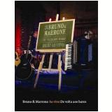 De Volta aos Bares (DVD) - Bruno e Marrone