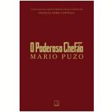 O Poderoso Chef�o (Edi��o Comemorativa 40 Anos) - Mario Puzo