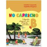 No Capricho B - Caligrafia Integrada - Angiolina De Bragança