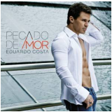 Eduardo Costa - Pecado De Amor (CD) -