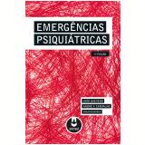 Emergências Psiquiátricas - JoÃo Quevedo, André F. Carvalho