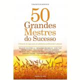 50 Grandes Mestres Do Sucesso - Tom  Butler-bowdon