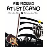Meu Pequeno Atleticano (Ebook) - André Fidusi