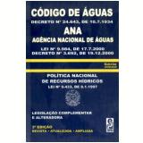 Codigo De Aguas E Legislacao Complementar - Decreto Nº 24.643/1934 - Jair Lot Vieira