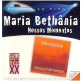 Maria Bethânia - Nossos Momentos (CD) - Maria Bethânia