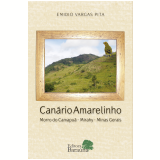 Canário Amarelinho - Emidio Vargas Pita