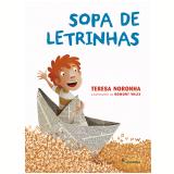 Sopa de Letrinhas - Teresa Noronha
