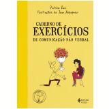 Caderno de Exercícios de Comunicação Não Verbal - Patrice Ras