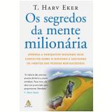 Os Segredos da Mente Milionária - T. Harv Eker