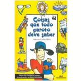 Coisas que Todo Garoto Deve Saber - Antonio Carlos Vilela