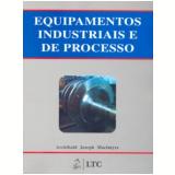 Equipamentos Industriais e de Processos - Archibald Joseph Macintyre