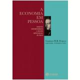 A Economia em Pessoa - Fernando Pessoa, Gustavo Franco