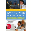 Investimentos � Prova de Crise