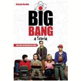 Big Bang - A Teoria - George Beahm