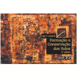 Formação e Conservação dos Solos - Igo F. Lepsch