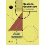 Desenho Geometrico, (vol.1) - Ensino Fundamental Ii - 6º Ano - Tereza Marangoni Fernandes